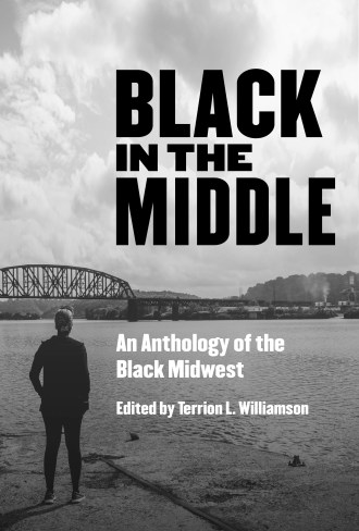 Black in the Middle | Belt Publishing