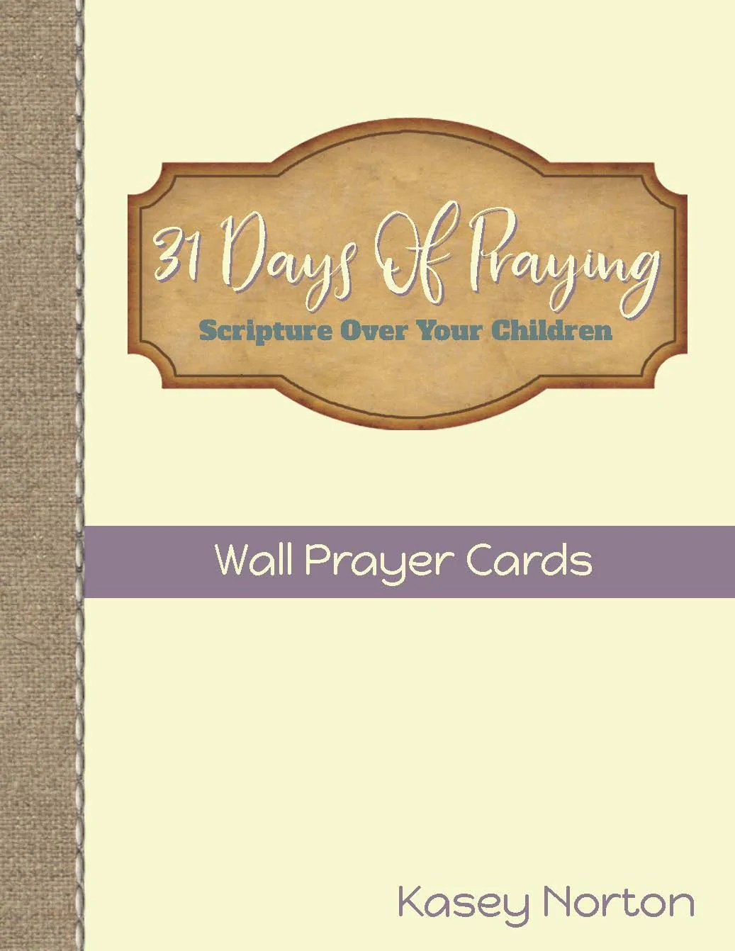 31 Days of Praying - Wall Prayer Cards - Walking Redeemed