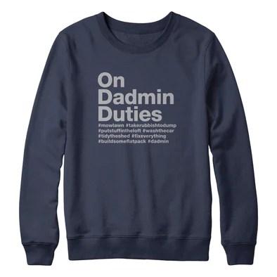 On Dadmin Duties Sweater