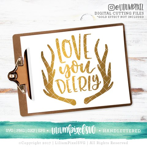 Download Love You Deerly - SVG PNG DXF EPS Cut File - Lilium Pixel SVG