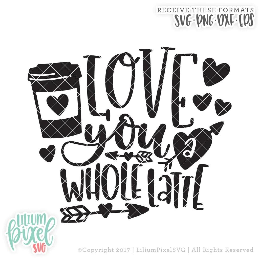 Download I Love You A Latte Svg - Layered SVG Cut File - Populars ...