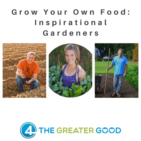 Grow Your Own Food Benefits Inspiration 4 The Greater Good