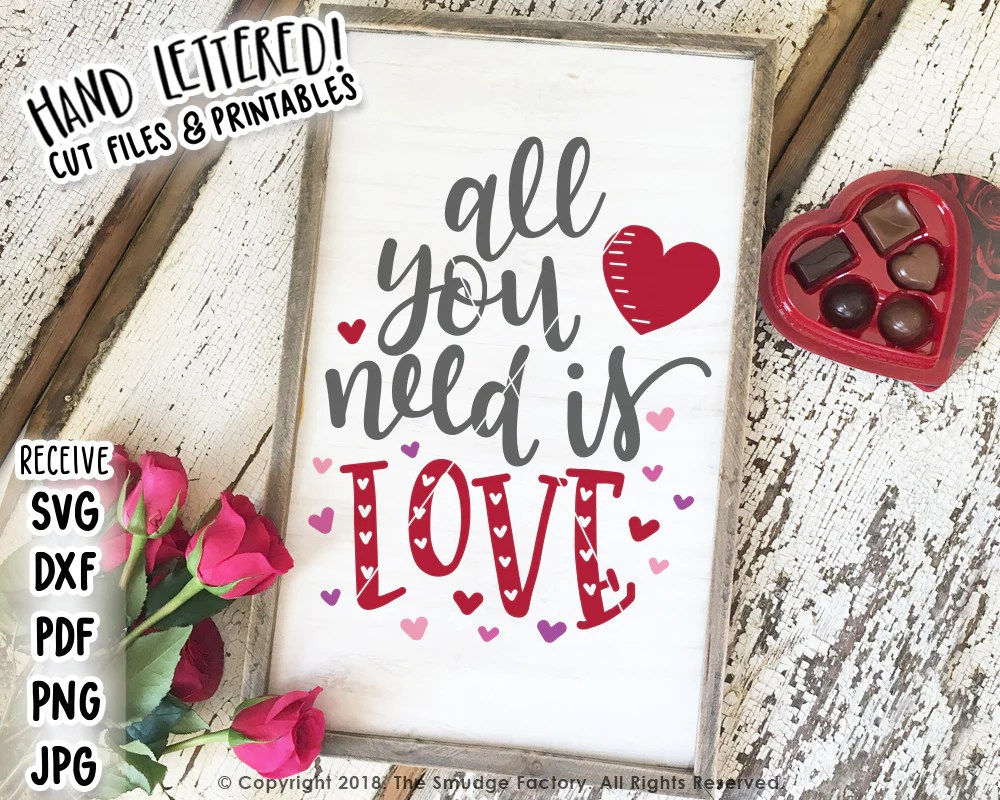 Download All You Need Is Love SVG & Printable - The Smudge Factory