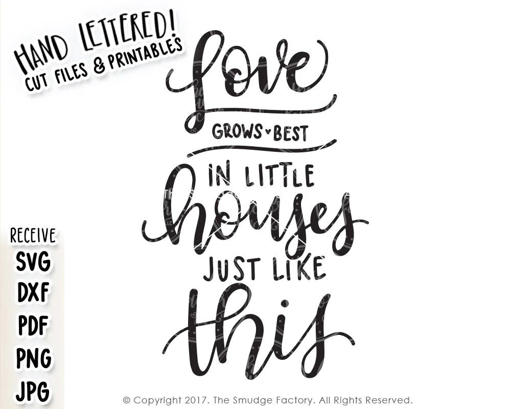 Download Love Grows Best SVG & Printable - The Smudge Factory