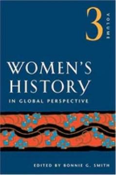Women's History in Global Perspective, Vol. 3