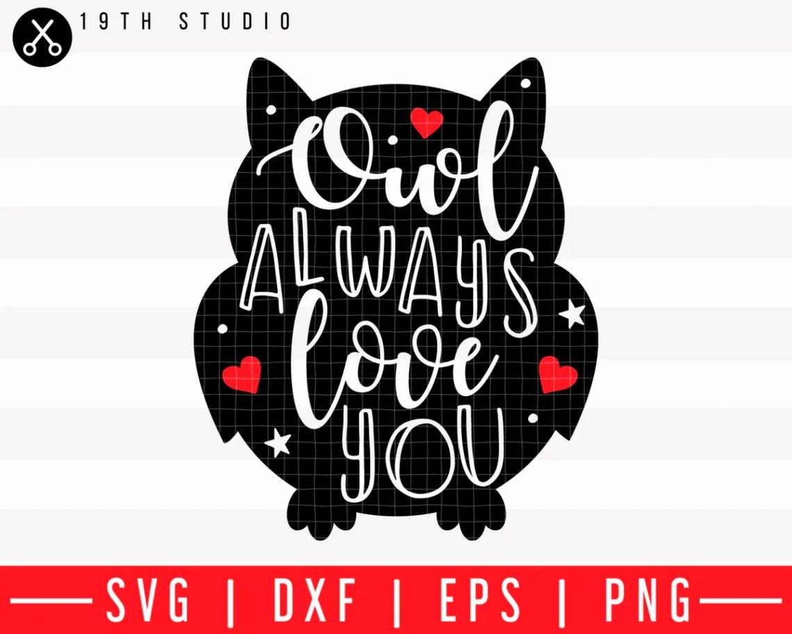 Download Owl always love you SVG | M43F33 - Craft House SVG