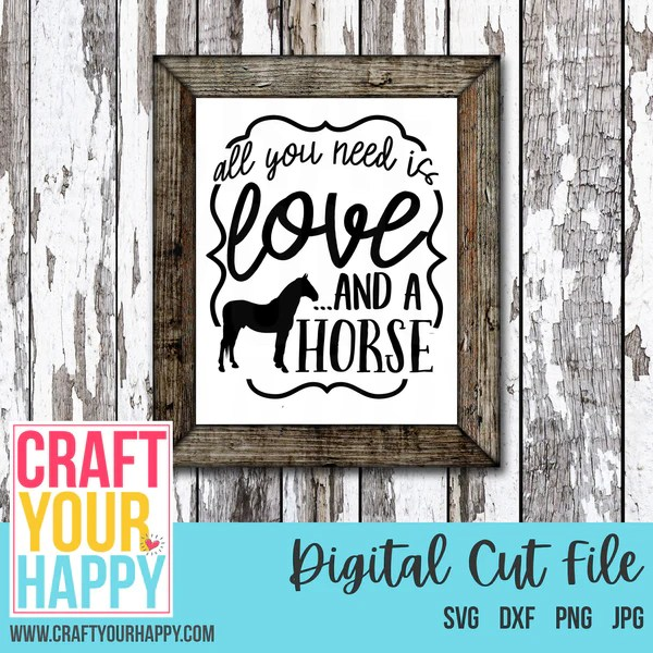 Download Farm SVG - All You Need Is Love And A Horse- Craft Your ...
