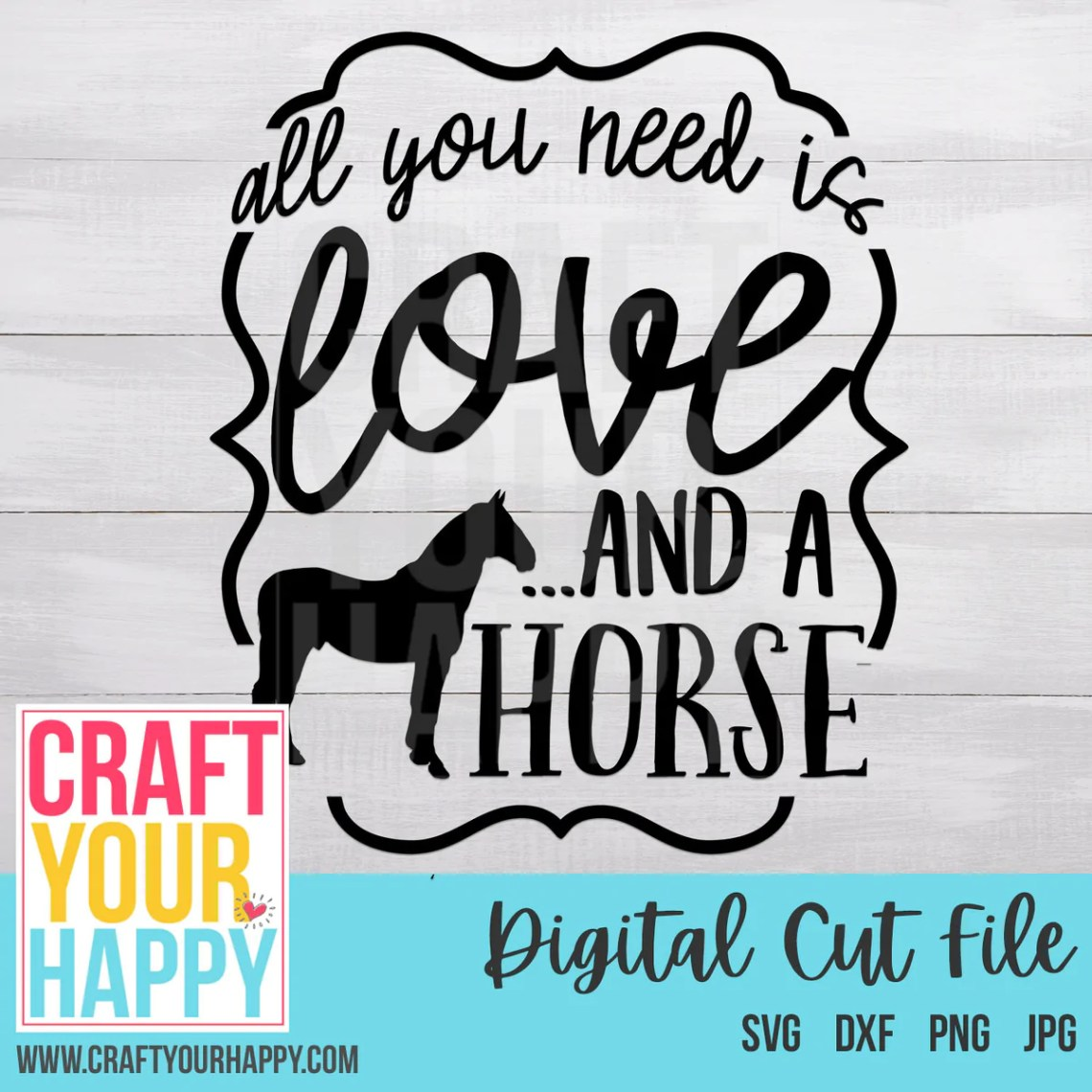 Download Farm SVG - All You Need Is Love And A Horse - Craft Your ...