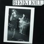 Bikini Kill: Bikini Kill 💥👩👩💥