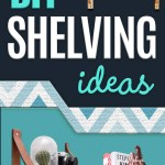37 Brilliantly Creative Diy Shelving Ideas