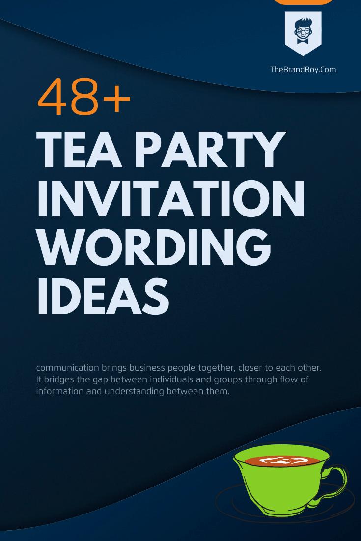 tea party invitation wording ideas