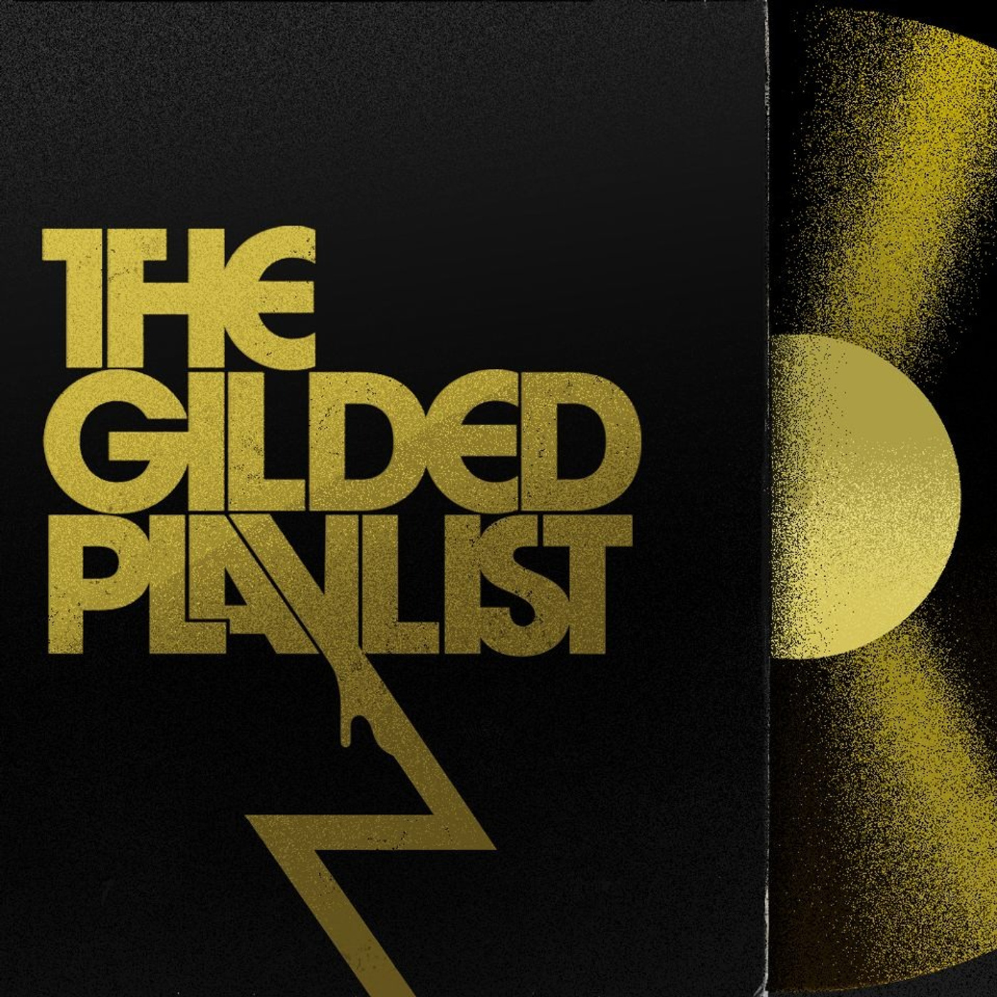 The Gilded Playlist – Yet Another Music Podcast
