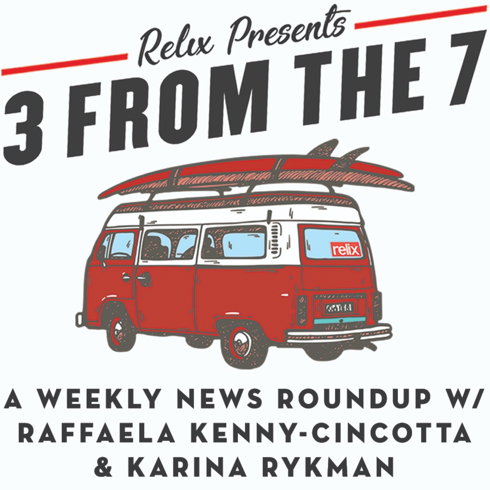 Relix Presents: 3 From The 7