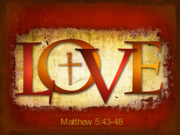 Image result for free photo of Matthew 5: 43-48