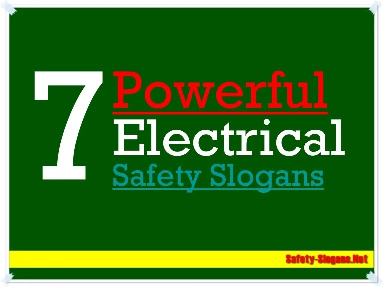 7 Powerful Electrical Safety Slogans