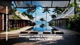 Hotel & Resort Greenfield Projects Development