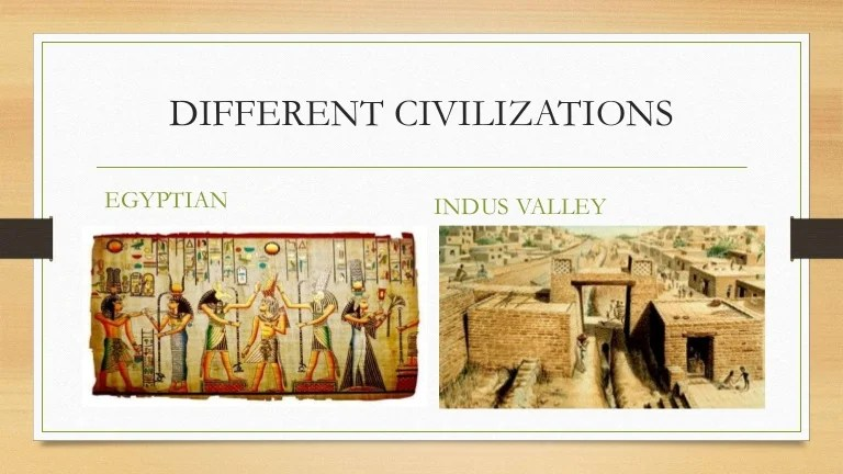 Comparing Two Civilisations Indus Valley And Egyptian