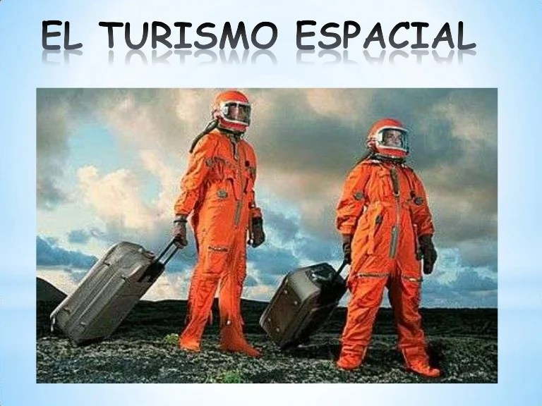 Resultado de imagen para turismo espacial