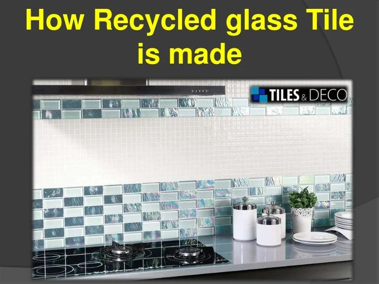 how recycled glass tile is made
