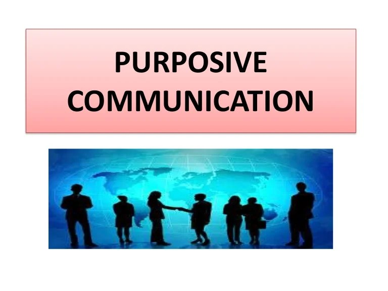 Introduction To Purposive Communication