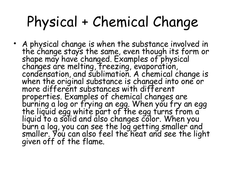 They Are And Physical And Chemical What Changes How Used Are Substance