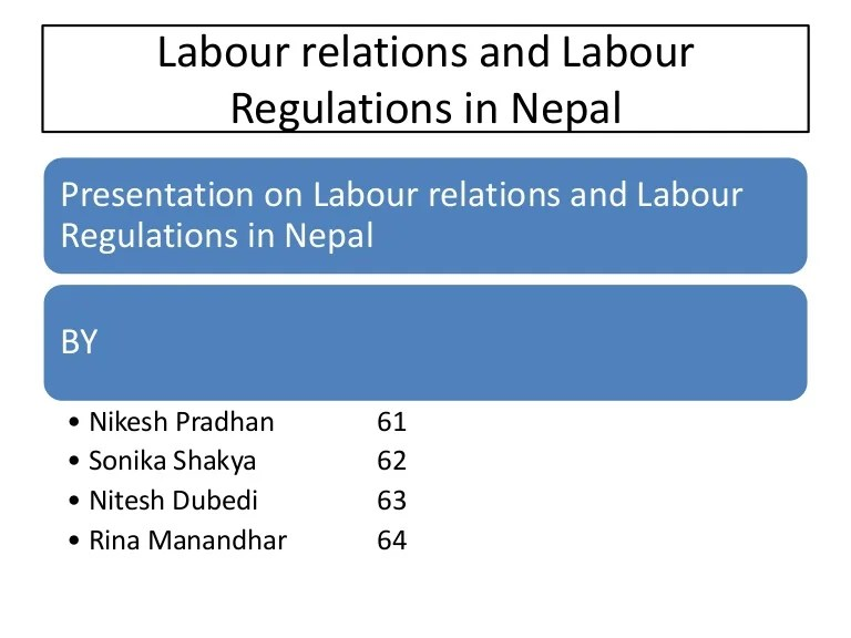 Labor Relations And Labor Regulations In Nepal