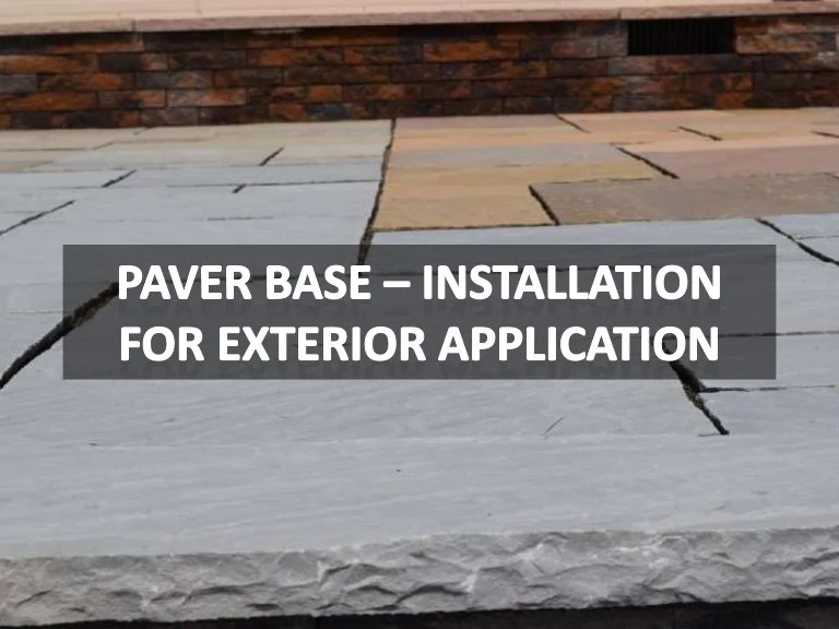 paver base natural stone installation