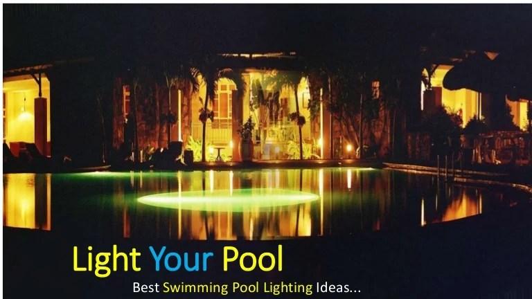 best swimming pool lighting ideas