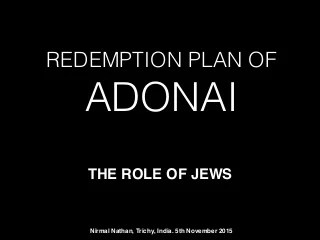 Redemption plan & the role of Jews