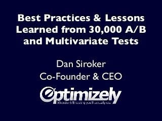 Best Practices & Lessons Learned from 30,000 A/B and Multivariate Tests