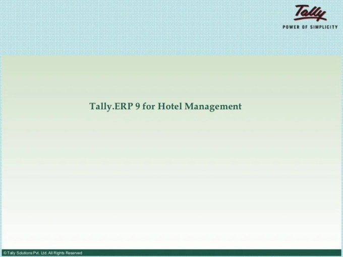 Tally ERP 9 for hotel management