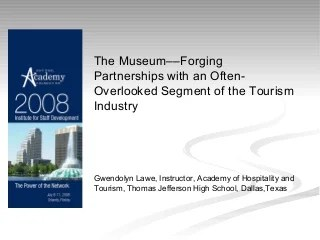 The museum -forging partnerships