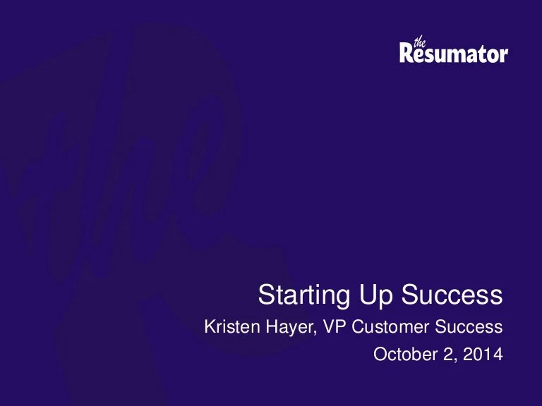 starting up success presented by the resumator at totango tour