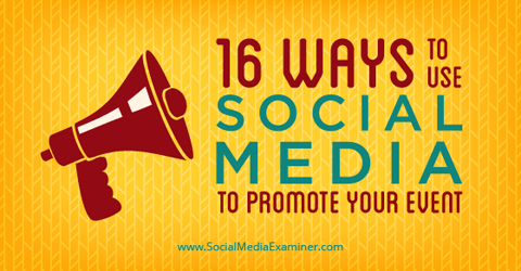 16 ways to promote an event