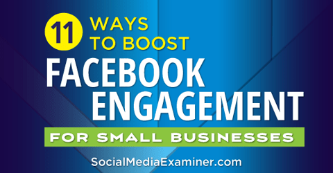 boost facebook engagement for small business