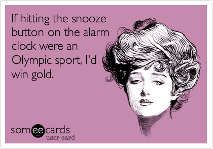 Snooze On The Alarm Clock