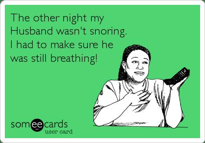 Image result for snoring husband funny