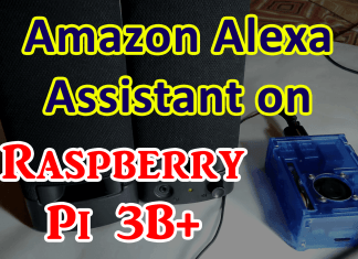 Amazon Alexa Assistant on Raspberry Pi 3B Plus