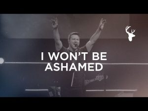 Bethel Music - I Won't Be Ashamed Ft. Robby Busick Mp3 Download