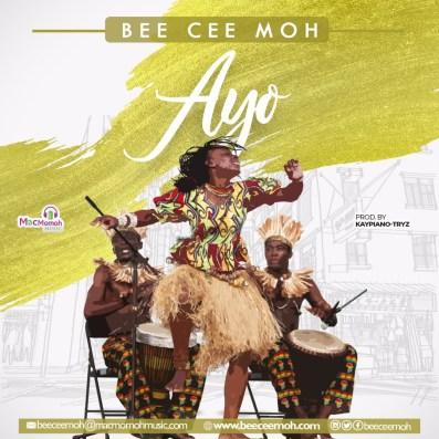 Bee Cee Moh Ayo Joy Mp3 Download