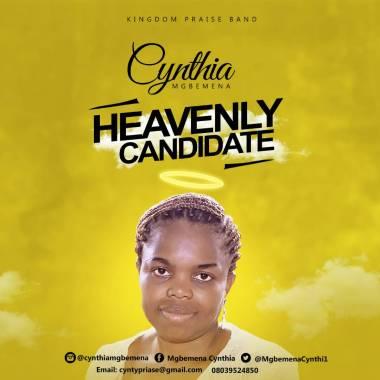 Cynthia Mgbemena Heavenly Candidate Mp3 Download