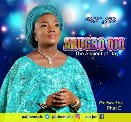 Pat Joe Arugbo Ojo Mp3 Download
