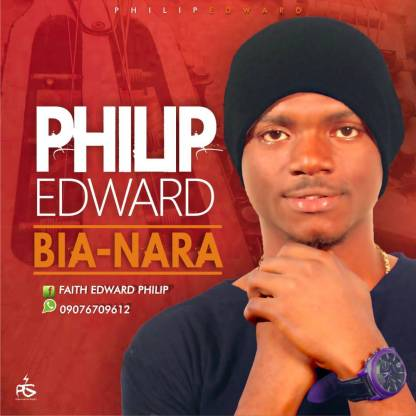 Philip Edward Bia Nara Mp3 Download