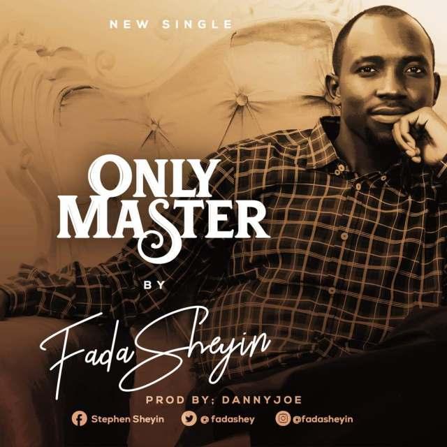 Fada Sheyin Only Master Mp3 Download