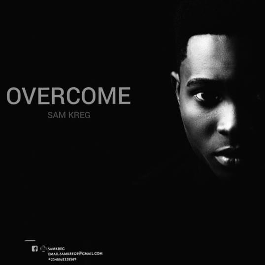 Sam Kreg Overcome Mp3 Download