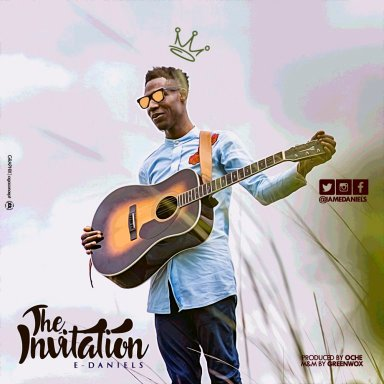 E-Daniels The Invitation Mp3 Download