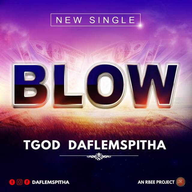 TGod DaFlemSpitha Blow Mp3 Download
