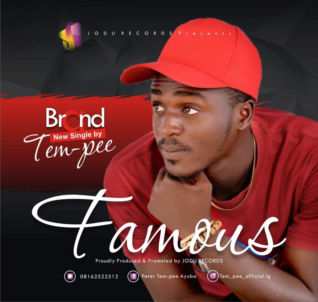 Tem-Pee Famous Mp3 Download