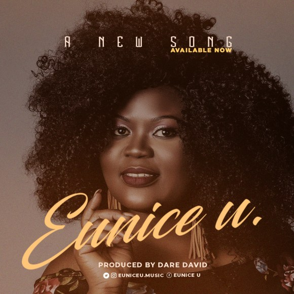 Eunice U A New Song Mp3 Download