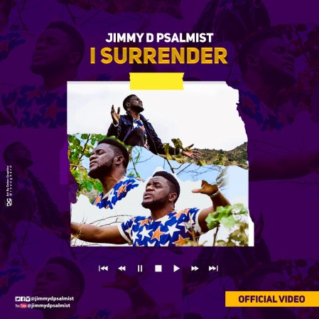 Jimmy D Psalmist I Surender Mp3 Download